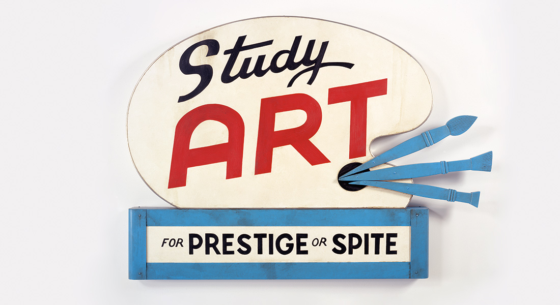 A painted sign that reads Study Art (For Prestige or Spite)
