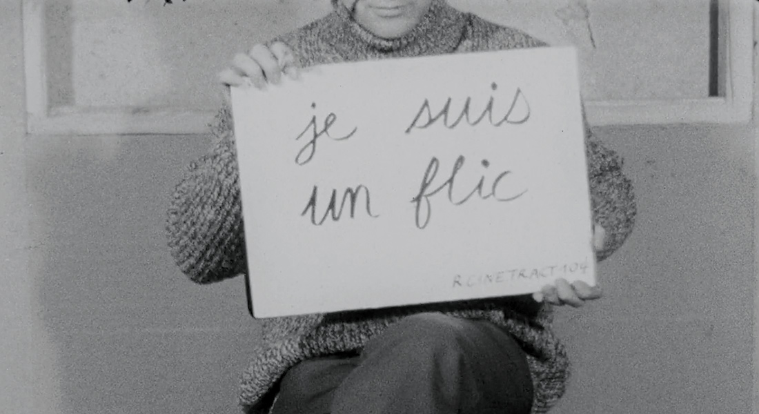 Still photo from Cinétracts 68 that reads je suis un flic
