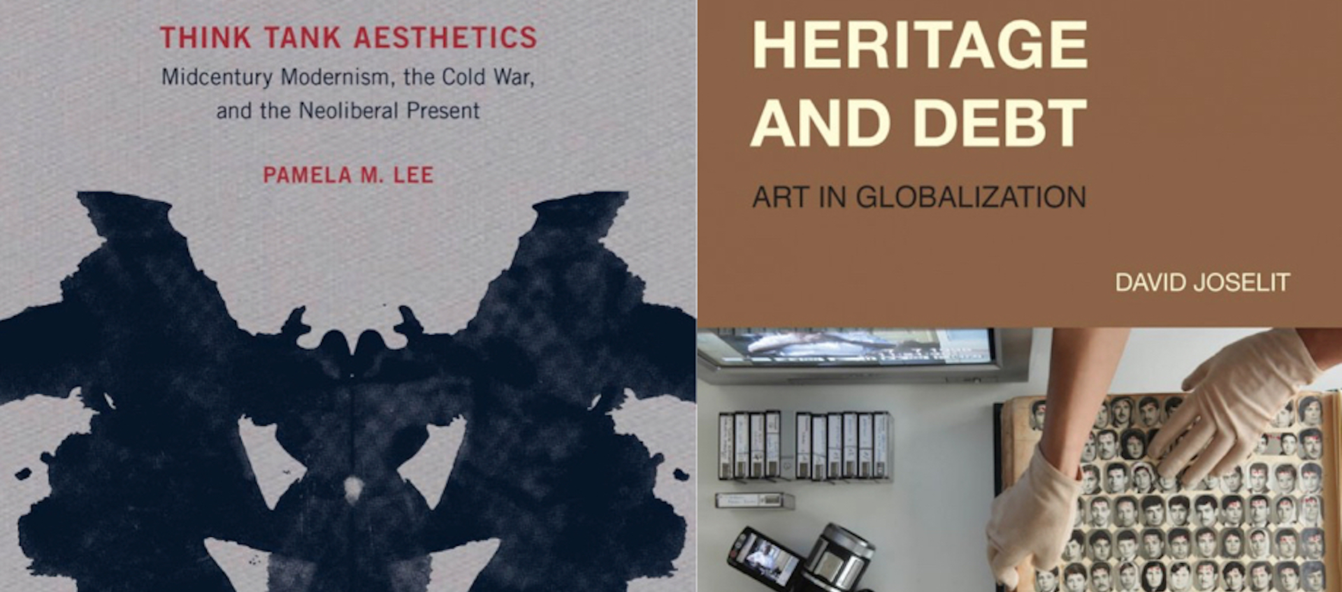 Book covers for Think Tank Aesthetics by Pamela M. Lee and Heritage and Debt by David Joselit