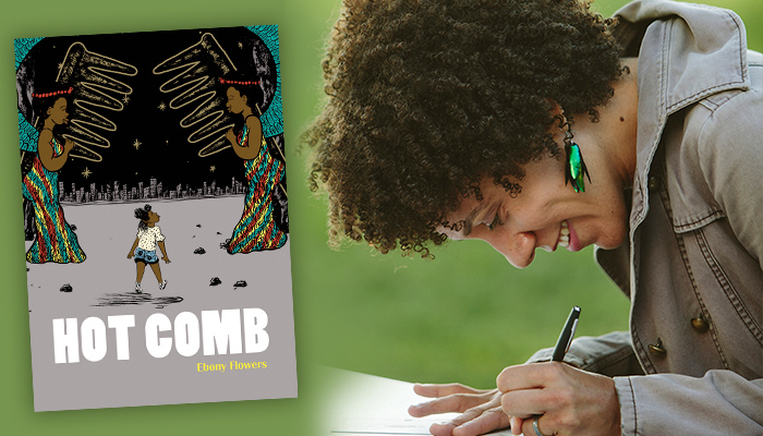 On left is the cover of the graphic novel Hot Comb, on the right is Ebony Flowers in profile drawing