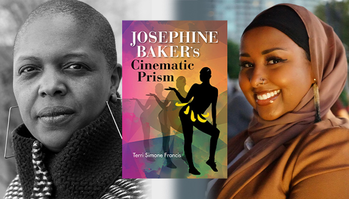 A series of three images, from left: a black and white photo of Terri Francis wearing trapezoid-shaped earrings, in the center a brightly colored cover for the book Josephine Baker's Cinematic Prism, on the far right a color photo of Ruun Nuur smiling at the camera and in a head scarf